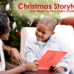 Christmas Storytelling – Add Magic To Your Child's Christmas