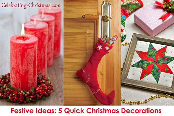 5 Quick Christmas Decorations